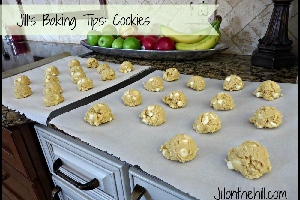 Jill's Baking Tips: Cookies!