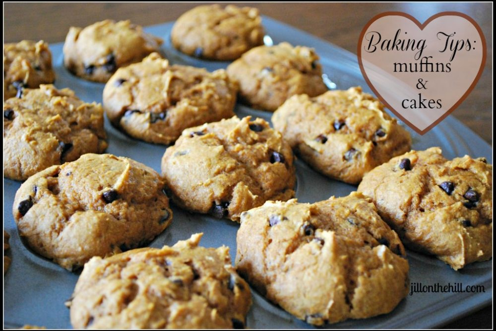 Jill's Baking Tips: Muffins & Cakes