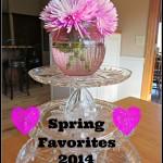 Spring Favorites 2014