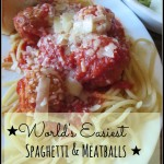 World's Easiest Spaghetti & Meatballs!