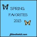 Spring Favorites 2015!
