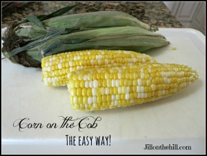 Corn on the Cob- The Easy Way!