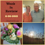 Week in Review- Father's Day Edition  5-26-2015