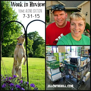Week in Review- Home Alone Edition  7-31-15