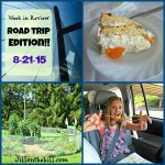 Week in Review- Roadtrip  Edition!!  8-21-15