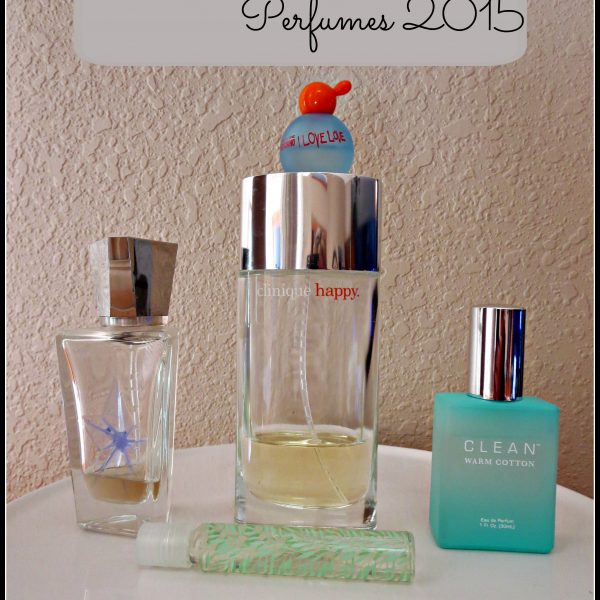 My Favorite Perfumes- 2015