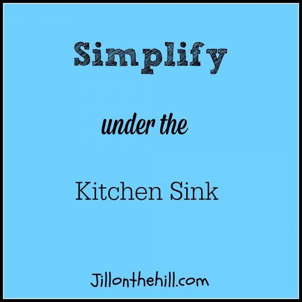 Simplify: Under the Kitchen Sink