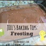 Jill's Baking Tips: Frosting