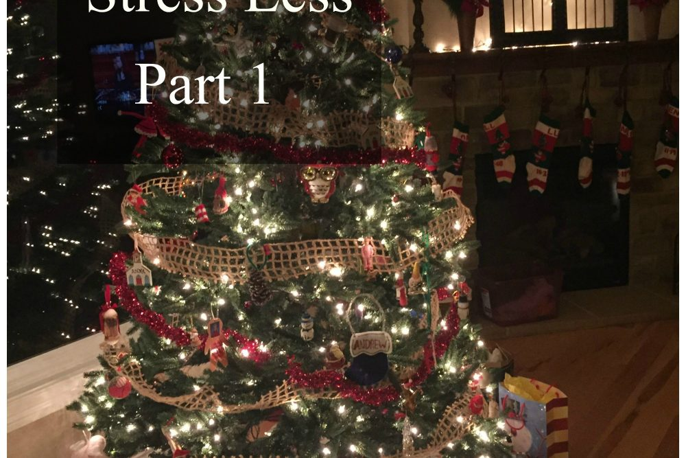 Christmas: Stress Less- Part 1 (October)