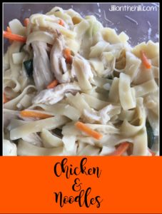 Chicken and Noodles!