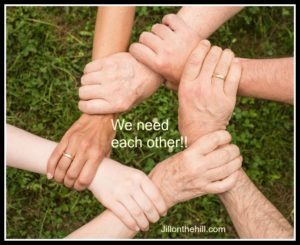 We need each other!!