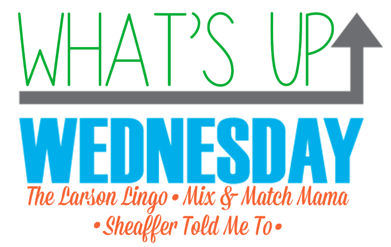 What's Up Wednesday?! July 2018