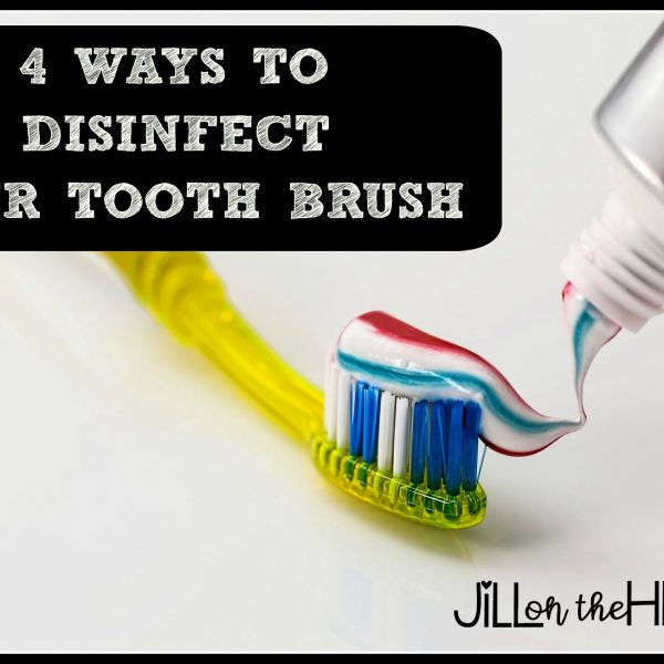 4 Ways to Disinfect Your Tooth Brush