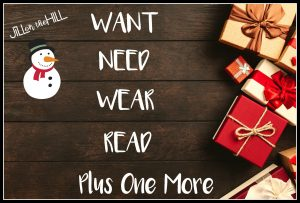 Want, Need, Wear, Read…plus one more!!