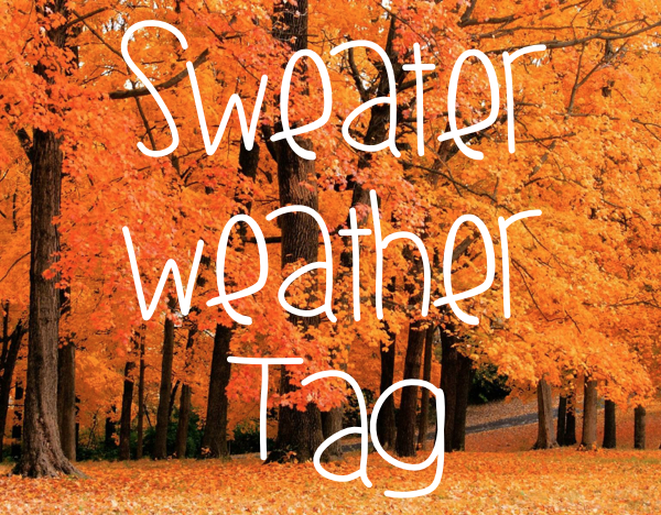 Sweater Weather Tag!