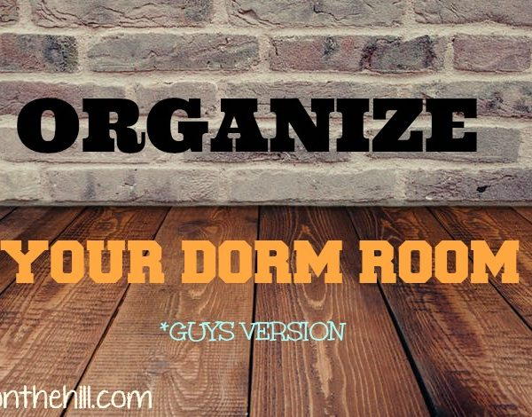 Organizing a dorm room- guys version