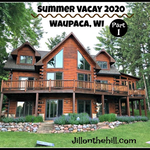 Summer Vacation 2020- Waupaca, Wisconsin Part 1